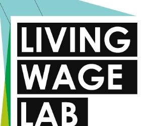 The Living Wage Lab celebrates its first birthday